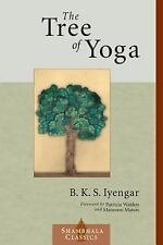 The Tree of Yoga (Shambhala Classics) by B.K.S. Iyengar {NEW  /FREE SHIPPING}***