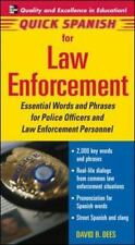Quick Spanish for Law Enforcement: Essential Words and Phrases for Police Offic
