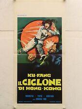 KU FANG IL CICLONE DI HONG KONG azione regia Chang-Mo locandina orig. 1973