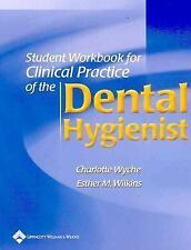 Student Workbook for use with Clinical Practice of the Dental Hygienist, , Excel