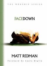 Face Down (The Worship Series) by Matt Redman, Good Book