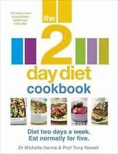 The 2-Day Diet Cookbook : Diet Two Days a Week - Eat Normally for Five by...