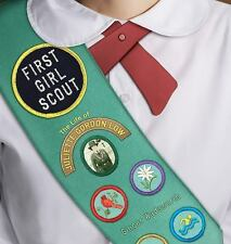 First Girl Scout: The Life of Juliette Gordon Low-ExLibrary