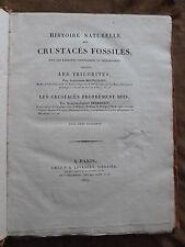 1822.HISTOIRE NATURELLE des crustacés fossiles.BRONGNIART.DESMAREST.11 Planches