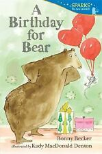 A Birthday for Bear: Candlewick Sparks-ExLibrary