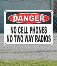 "DANGER No Cell Phones No Two Way Radios- OSHA Safety SIGN 10"" x 14"""