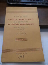 mises au point de chimie analytique et analyse bromatologique par J.A. Gautier