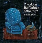 The Moon Has Written You a Poem (Picture Books From Around the World)