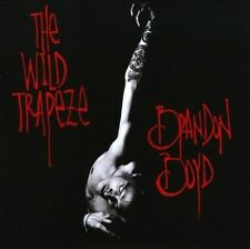 The Wild Trapeze 2010 by Brandon Boyd . EXLIBRARY
