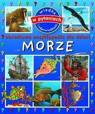 Morze. Obrazkowa encyklopedia dla dzieci, polish book