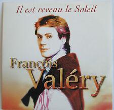 """FRANÇOIS VALERY - CD SINGLE """"TOUS LES """"IL EST REVENU LE SOLEIL"""""""