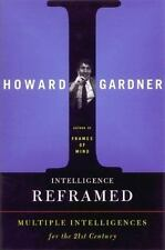 Intelligence Reframed: Multiple Intelligences for the 21st Century-ExLibrary