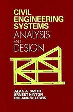 Civil Engineering Systems Analysis and Design