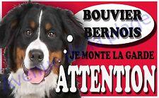 Plaque aluminium Attention au chien - Je monte la garde - Bouvier Bernois - NEUF