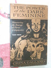 The Power of the Dark Feminine Discovering the Energy of Fierce Compassion 1999