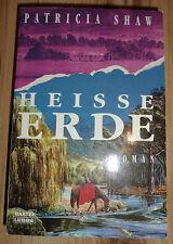 Heisse Erde - Patricia Shaw (Bastei Lübbe 1998)