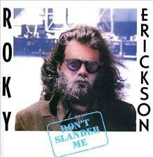 ROKY ERICKSON Don't Slander Me CD NEW RE Light In The Attic 13th floor elevators