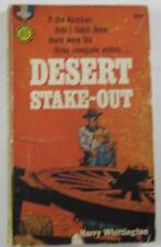 DESERT STAKE-OUT HARRY WHITTINGTON FIRST 1961 GOLD MEDAL #k1603