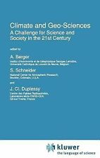 Climate and Geo-Sciences: A Challenge for Science and Society in the 21st Centur