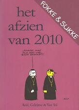 FOKKE & SUKKE - HET AFZIEN VAN 2010 - Reid, Geleijnse & Van Tol