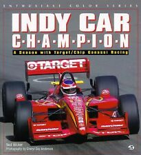 Indy Car Champion: A Season with Target-Chip Ganassi Racing (Enthusiast Color),