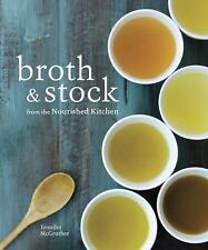 Broth & Stock From The Nourished Kitchen Jennifer McGruther NEW Book