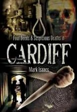 Foul Deeds and Suspicious Deaths in Cardiff Paperback book RRP £12.99