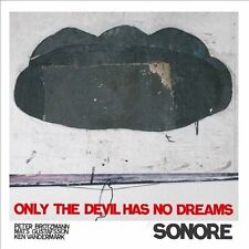 Only The Devil Has No Dreams, New Music