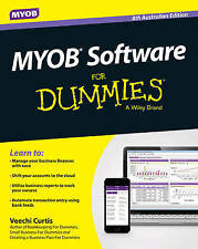 MYOB SOFTWARE FOR DUMMIES by Veechi Curtis BRAND NEW 8th Aus. Edition!