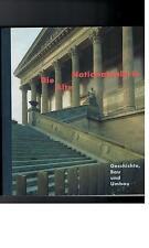 Gisela Holan - Die Alte Nationalgalerie. Geschichte, Bau und Umbau - 2001