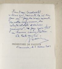 Prehistoire de Pasteur  R MOREAU éd L'Harmattan 2000 DEDICACE