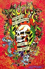 Ed Hardy Death is Certain - Life is Not 36x24 Tattoo Art Print Poster