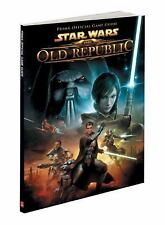 Star Wars The Old Republic Explorer's Guide: Prima Official Game Guide (Star Wa