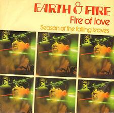 """EARTH & FIRE - Fire Of Love (1979 VINYL SINGLE 7"""" DUTCH PS)"""