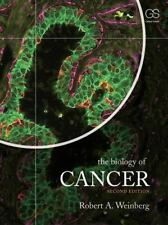 The Biology of Cancer 2nd by Robert Weinberg 2013