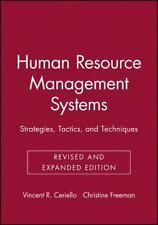 Human Resource Management Systems: Strategies, Tactics, and Techniques (Jossey-B