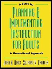 A Guide to Planning & Implementing Instruction for Adults: A Theme-Bas-ExLibrary