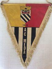 GAGLIARDETTO UFFICIALE CALCIO A.C. MEDA 1913 ANNI 70 '80 GRANDE FORMATO