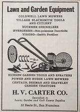 VINTAGE 1930 AD {XA1)~H.V. CARTER HARDWARE CO. SAN FRAN. LAWN AND GARDEN EQUIP.