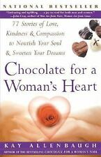 Chocolate for a Woman's Heart : 77 Stories of Love, Kindness and Compassion...