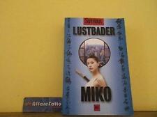 ART L1369 LIBRO MIKO - LUSTBADER - ANNO 2000