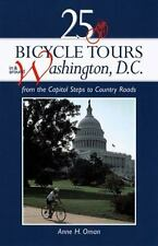 25 Bicycle Tours in and Around Washington D.C.: From the Capitol Steps to Count