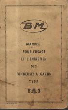 Manuel pour l'usage et l'entretien BERNARD MOTEUR type BM3 tondeuse a gazon