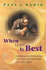 When Least Is Best: How Mathematicians Discovered Many Clever Ways to -ExLibrary