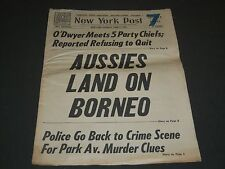 1945 JUNE 11 NEW YORK POST NEWSPAPER - AUSSIES LAND ON BORNEO - NP 2023