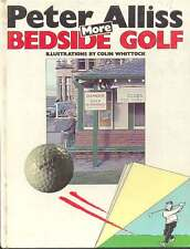 More Bedside Golf by Peter Alliss 1982 Book