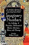 Imaginary Numbers : An Anthology of Marvelous Mathematical Stories, Diversions,