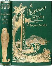RARE 1897 1stED A PILGRIMAGE TO EGYPT ANCIENT EGYPTIAN RUINS PYRAMIDS PAGAN GODS