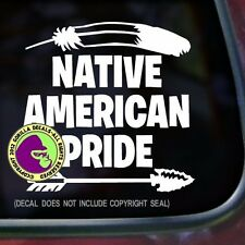NATIVE AMERICAN PRIDE Car Window Laptop Wall Sign Vinyl Decal Sticker
