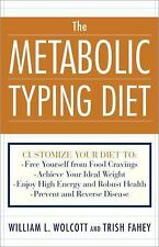 The Metabolic Typing Diet: Customize Your Diet To:  Free Yourself from Food Cra